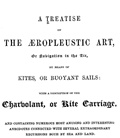 A treatise on the æropleustic art, or Navigation in the air
