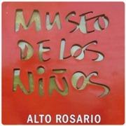 Museo de los Niños - Alto Rosario